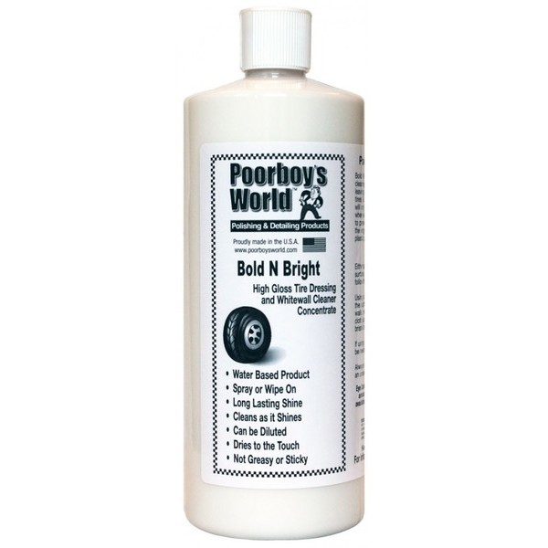 POORBOY'S WORLD Bold N Bright Tire Dressing 946ml